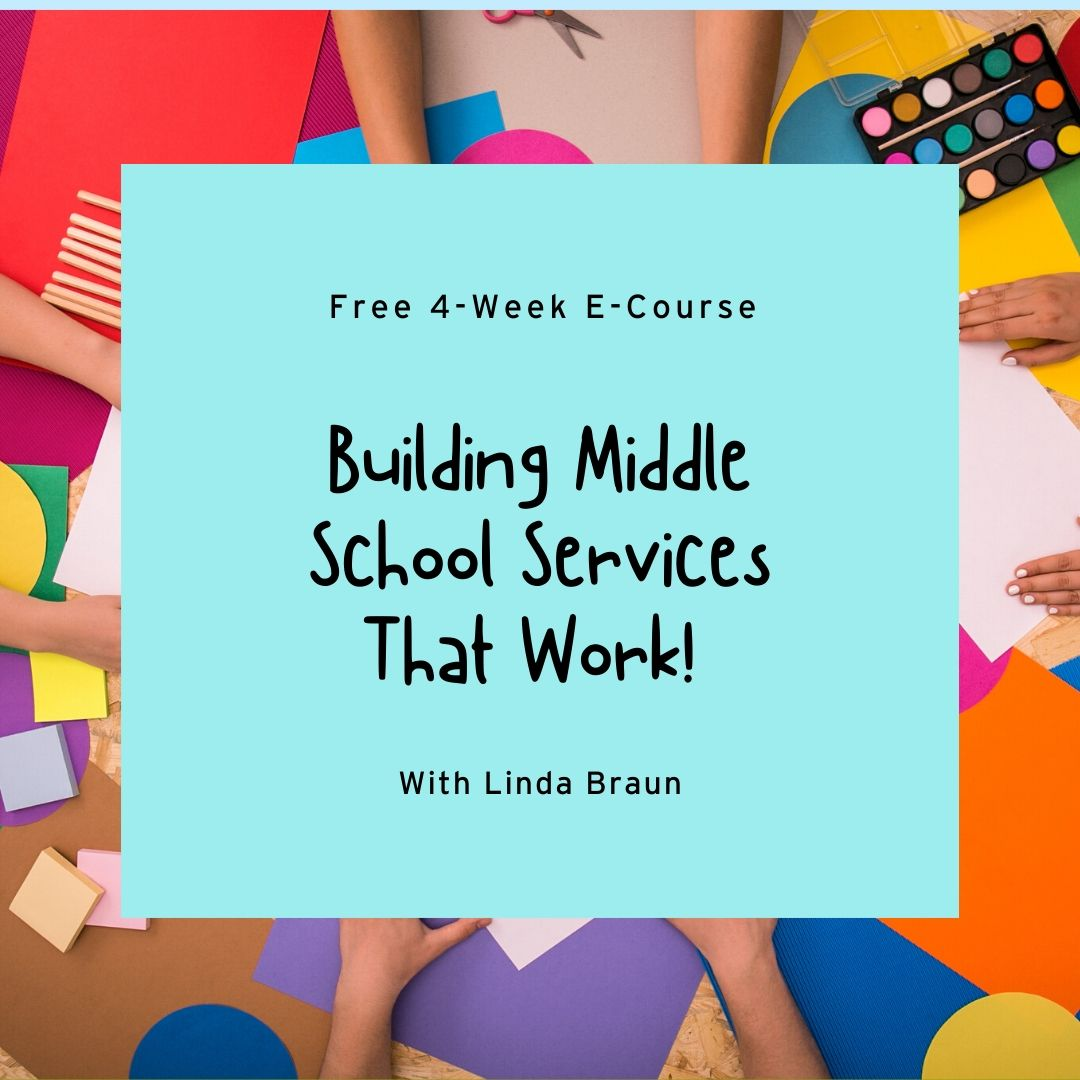 Building Middle School Services That Work with Linda Braun