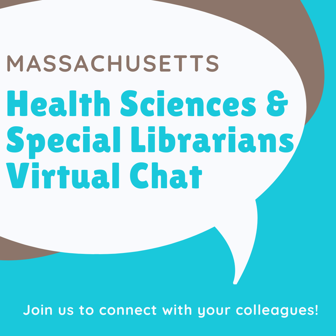 Virtual Check-In: Massachusetts Health Sciences & Special Librarians