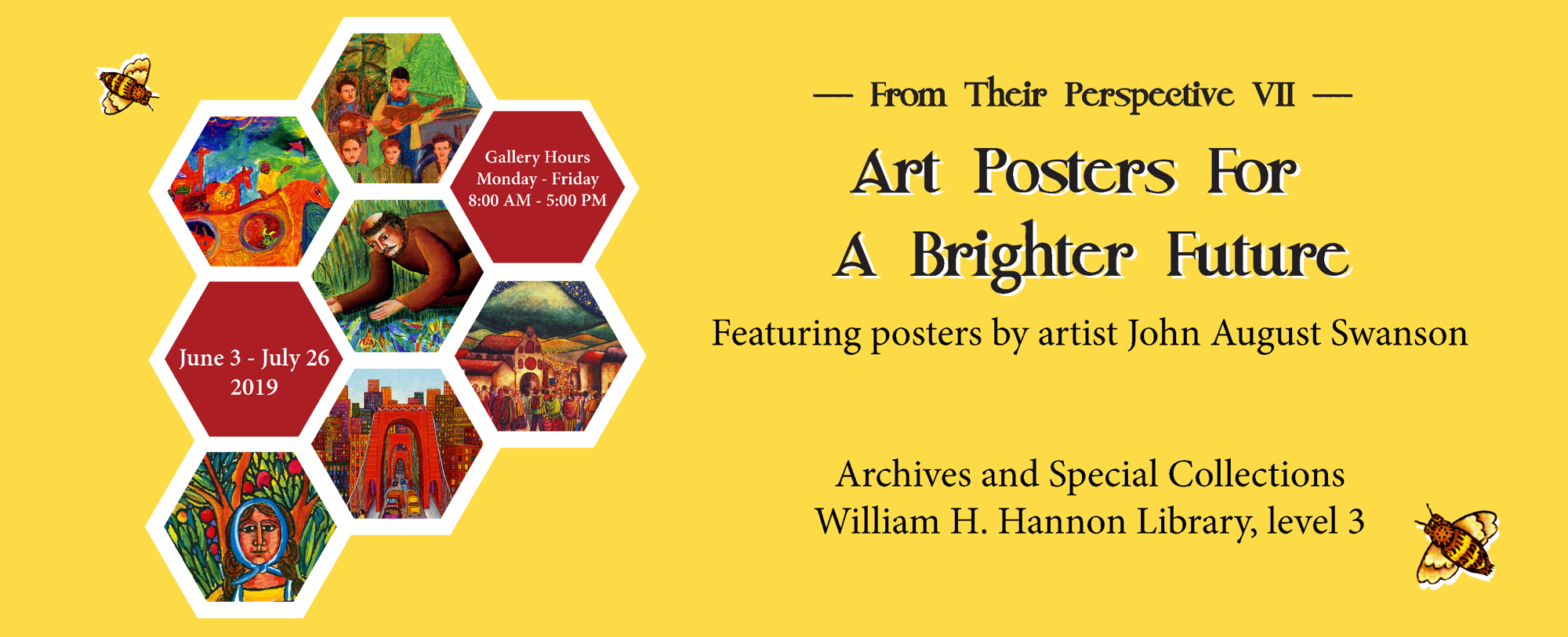 """Opening Reception for """"From Their Perspective VII: Art Posters For A Brighter Future"""""""