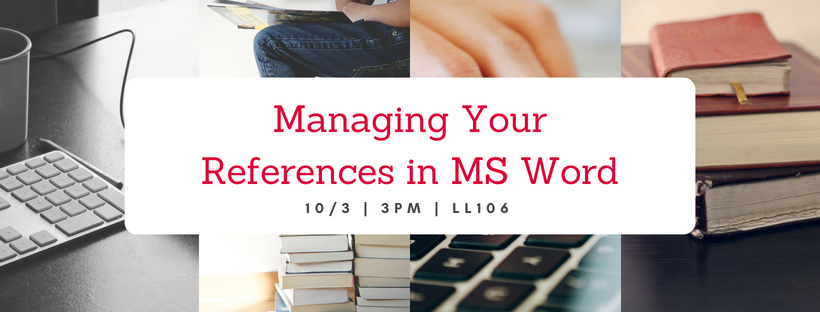 Managing Your References in MS Word