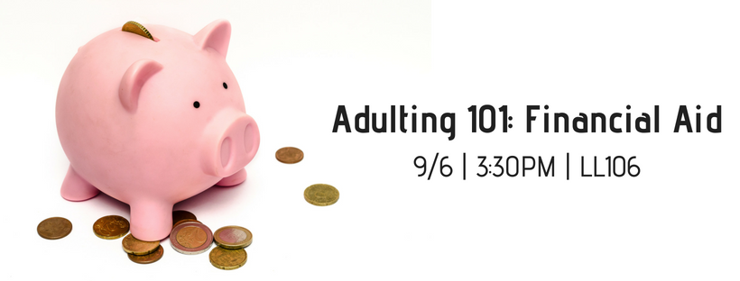 Adulting 101: Financial Aid
