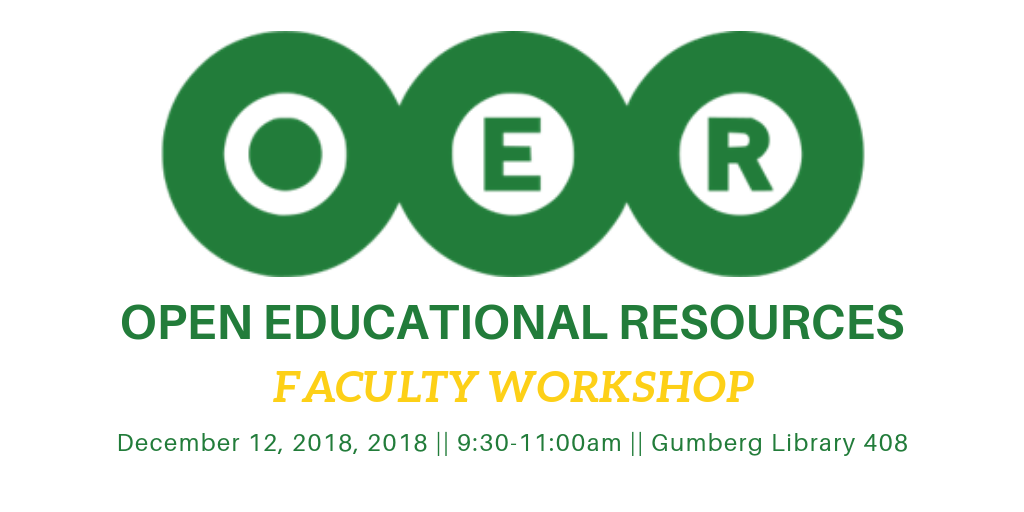 Open Educational Resources (OER): Faculty Workshop