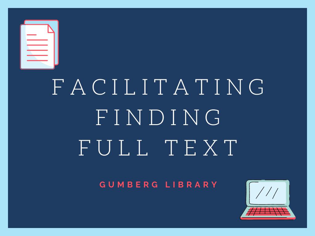 Facilitating Finding Full Text