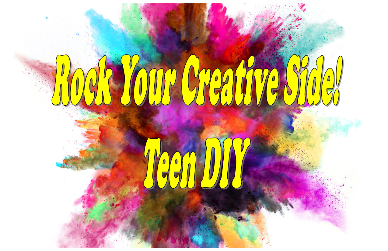 Rock Your Creative Side! Teen DIY @ Cherryville