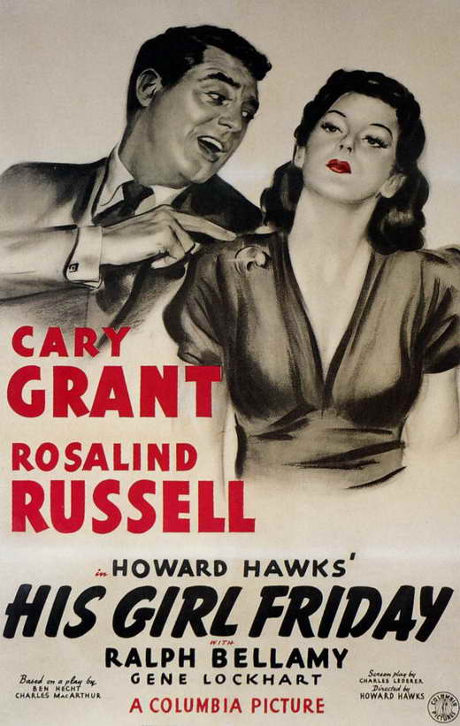 Celebration of the 1940's Film Series - His Girl Friday