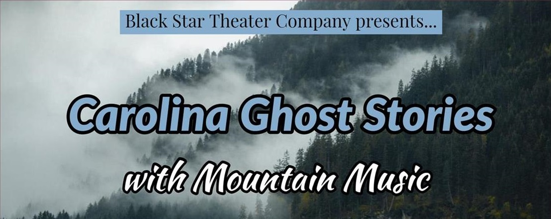 Carolina Ghost Stories with Mountain Music