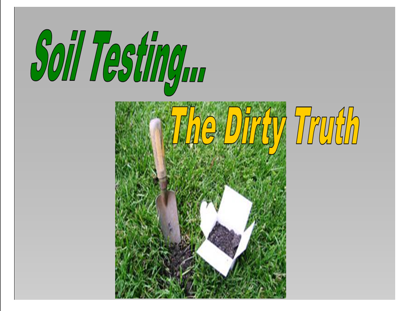 Soil Testing, The Dirty Truth @ Cherryville