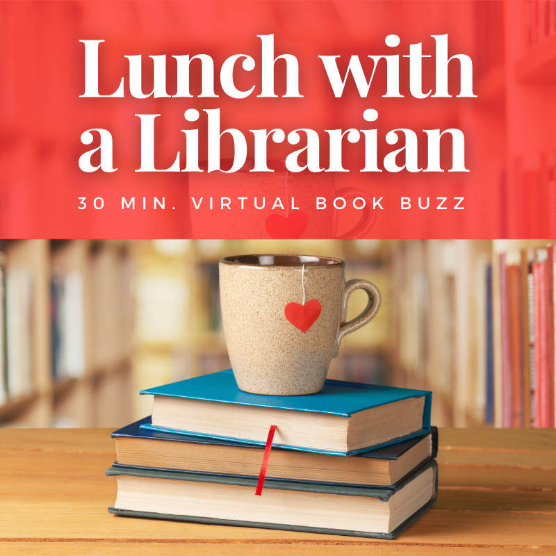 Lunch with a Librarian: Virtual Book Buzz