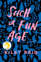 """Books on Tap: """"Such A Fun Age"""" by Kiley Reid"""