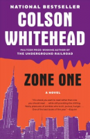 """Beyond the Hashtag Bookclub: """"Zone One: A Novel"""" by Colson Whitehead"""