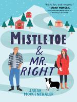 "Escapism Book Club: ""Mistletoe & Mr. Right"""