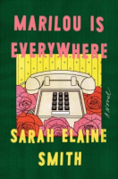 """Books on Tap: """"Marilou is Everywhere"""" by Sarah Elaine Smith"""