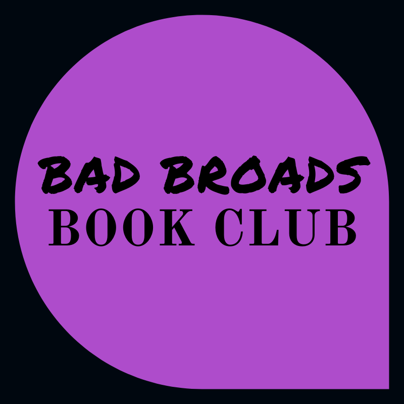"Bad Broads Book Club: ""The Round House"""