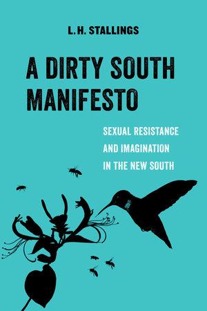 A Dirty South Manifesto