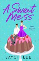 "Escapism Book Club: ""A Sweet Mess"""