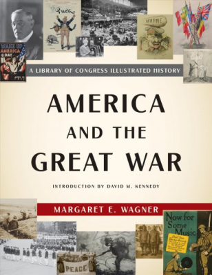 "Exploring World War I: ""America and the Great War"""