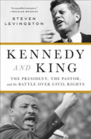 "Steven Levingston: ""Kennedy and King"""