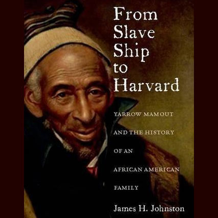 "James H. Johnston, Author of ""From Slave Ship to Harvard"""