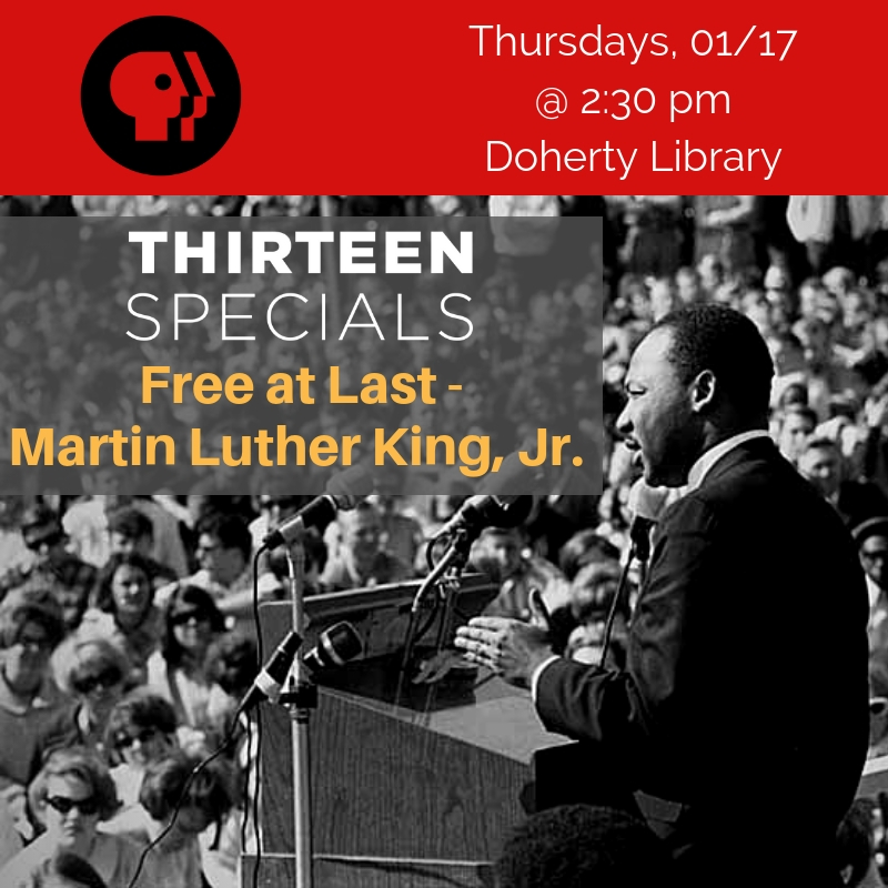 THIRTEEN SPECIALS Free at Last – Martin Luther King, Jr.