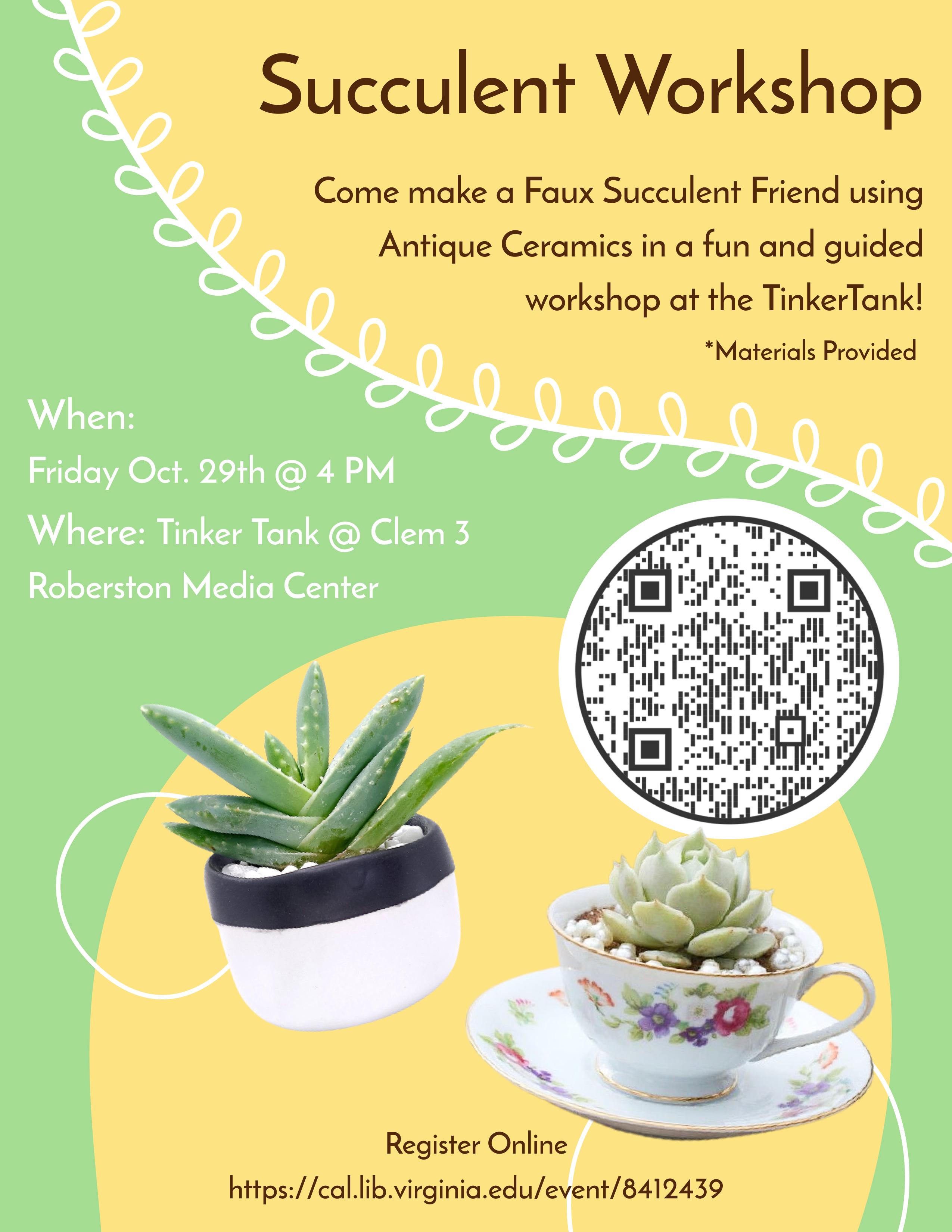 Faux Succulent Friend Workshop