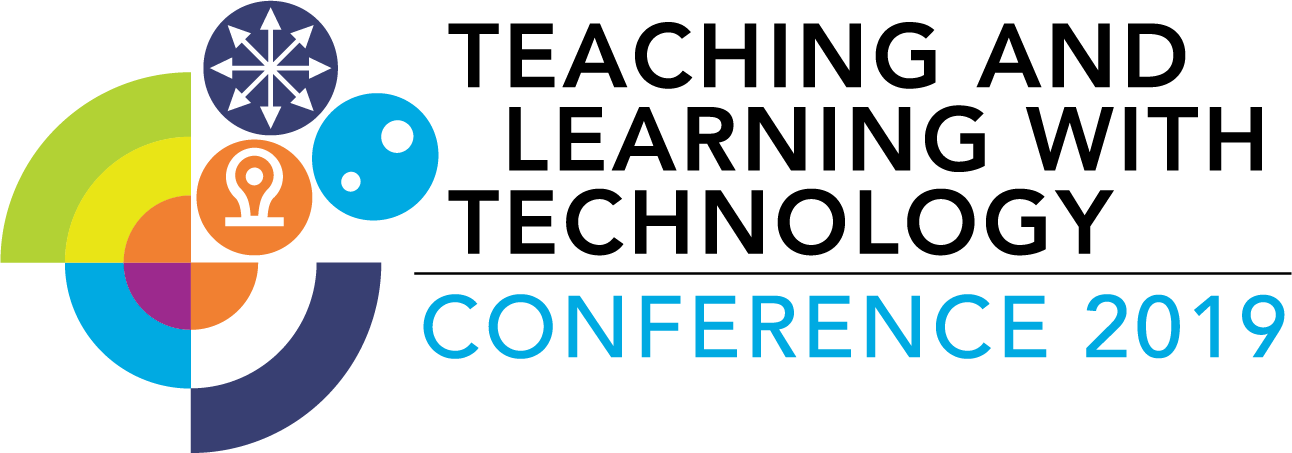Teaching and Learning with Technology Conference 2019