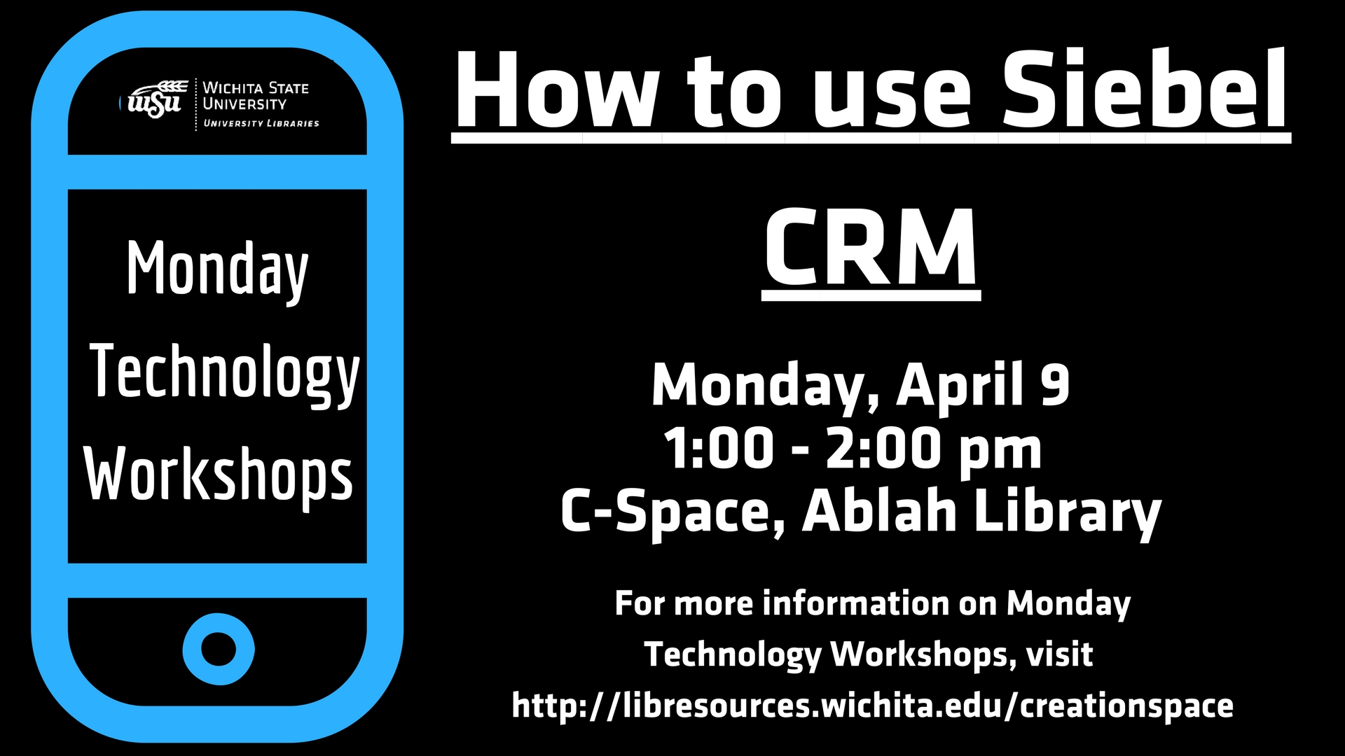 Monday Technology Workshop - Siebel CRM