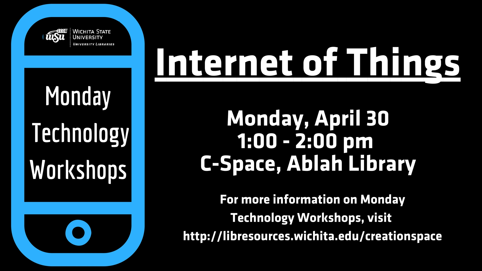 Monday Technology Workshop - Internet of Things