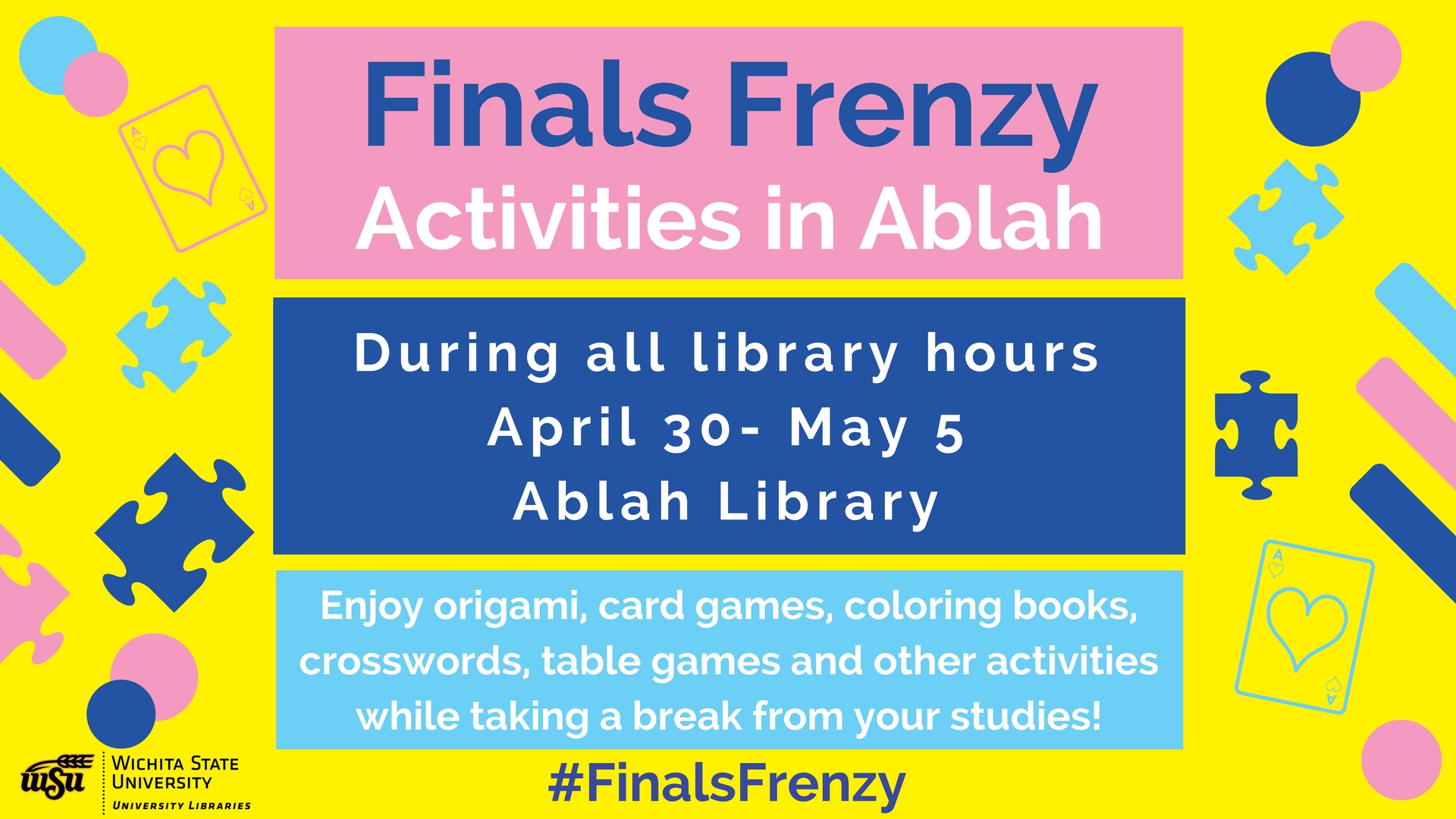 Finals Frenzy - Activities in Ablah