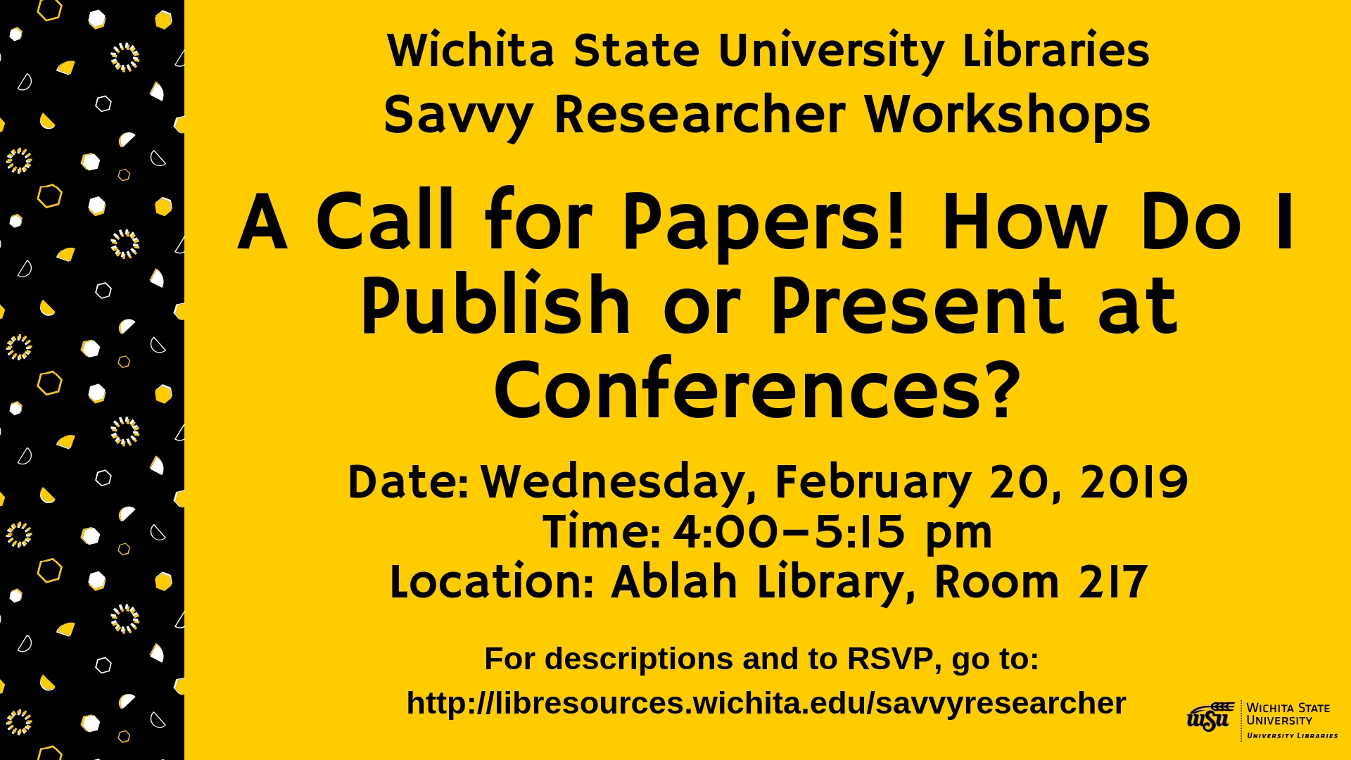 A Call for Papers! How Do I Publish or Present at Conferences?