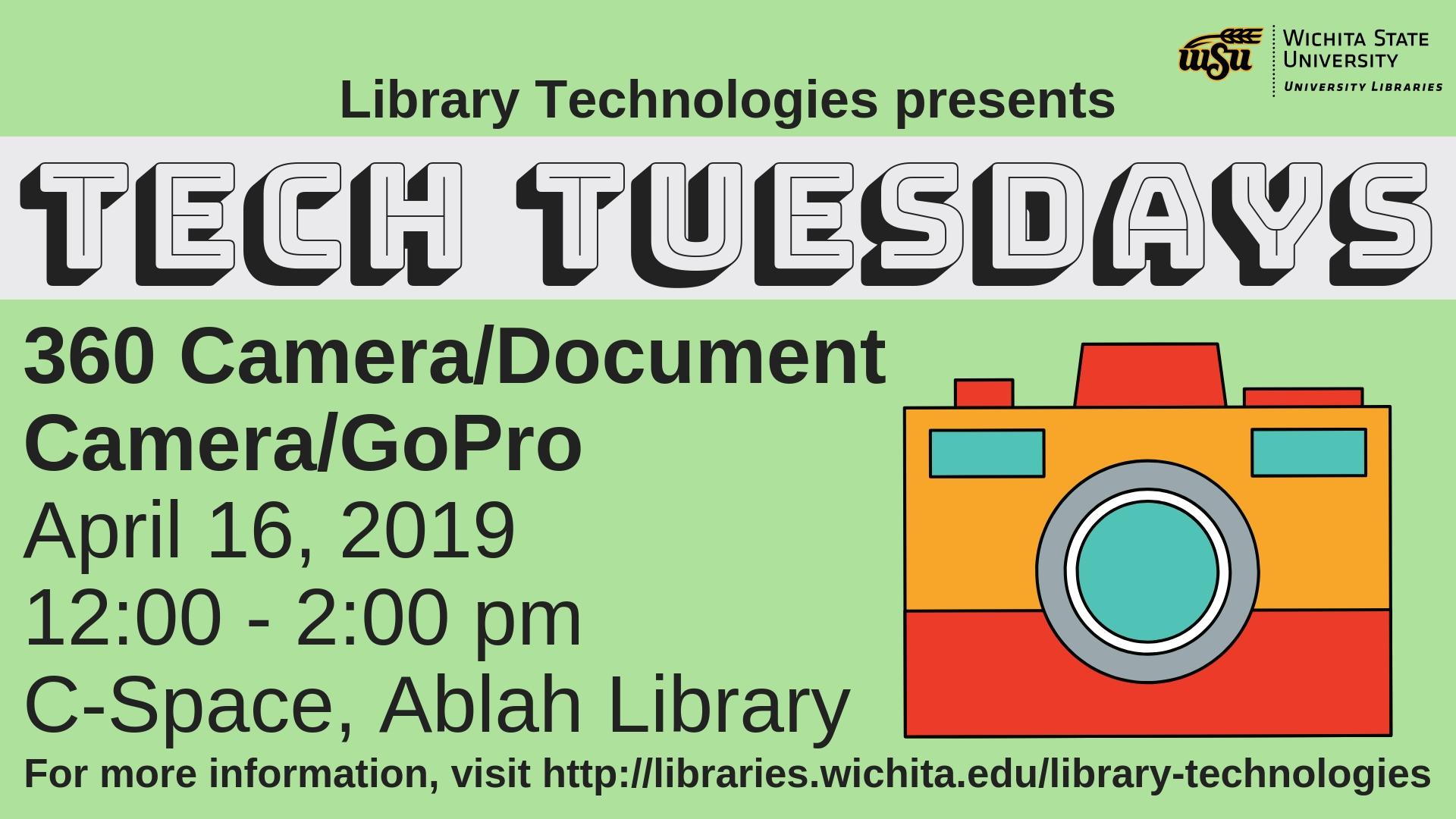 Tech Tuesdays: 360 Camera/Document Camera/GoPro Hero 4