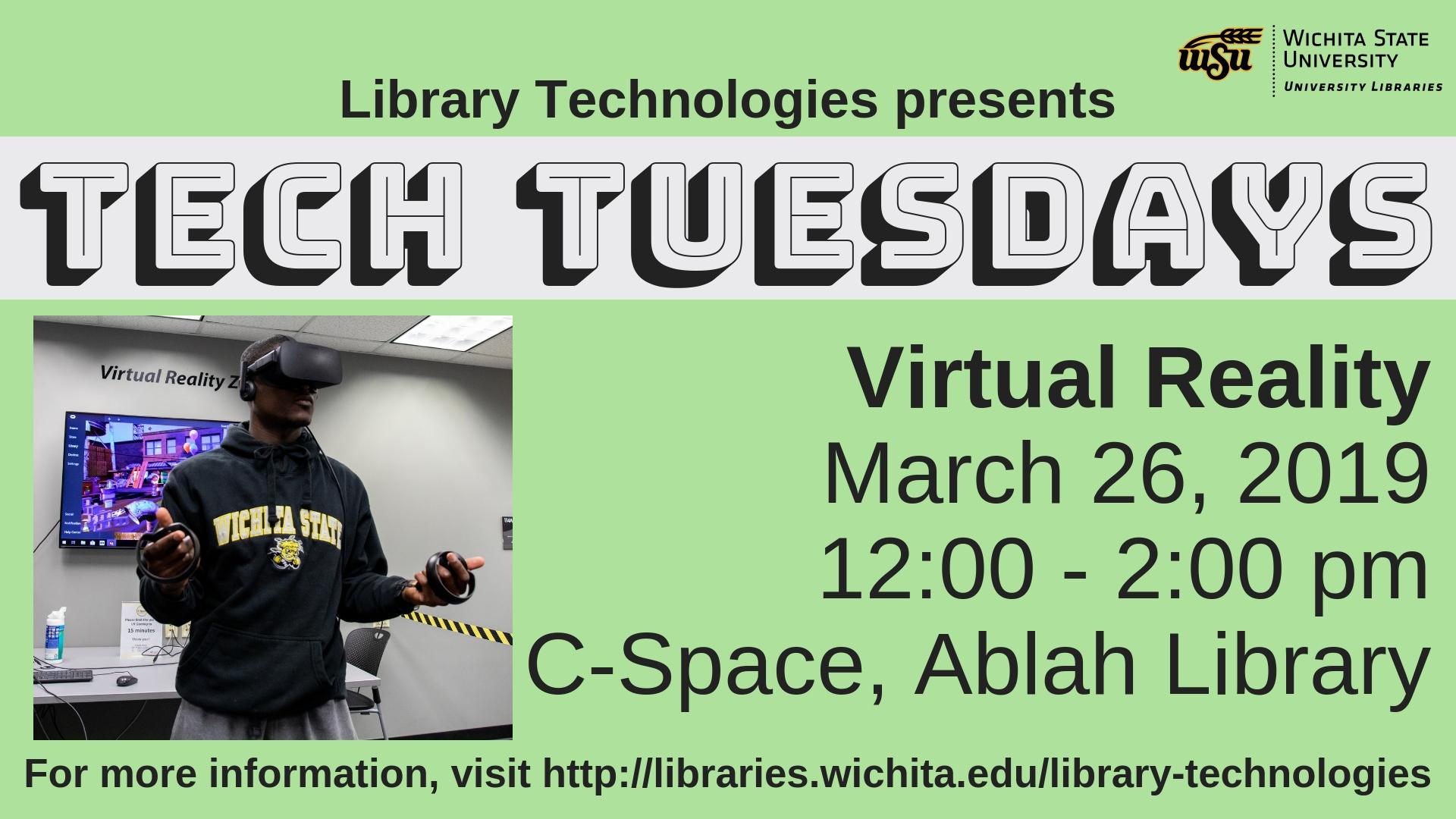Tech Tuesdays: Virtual Reality