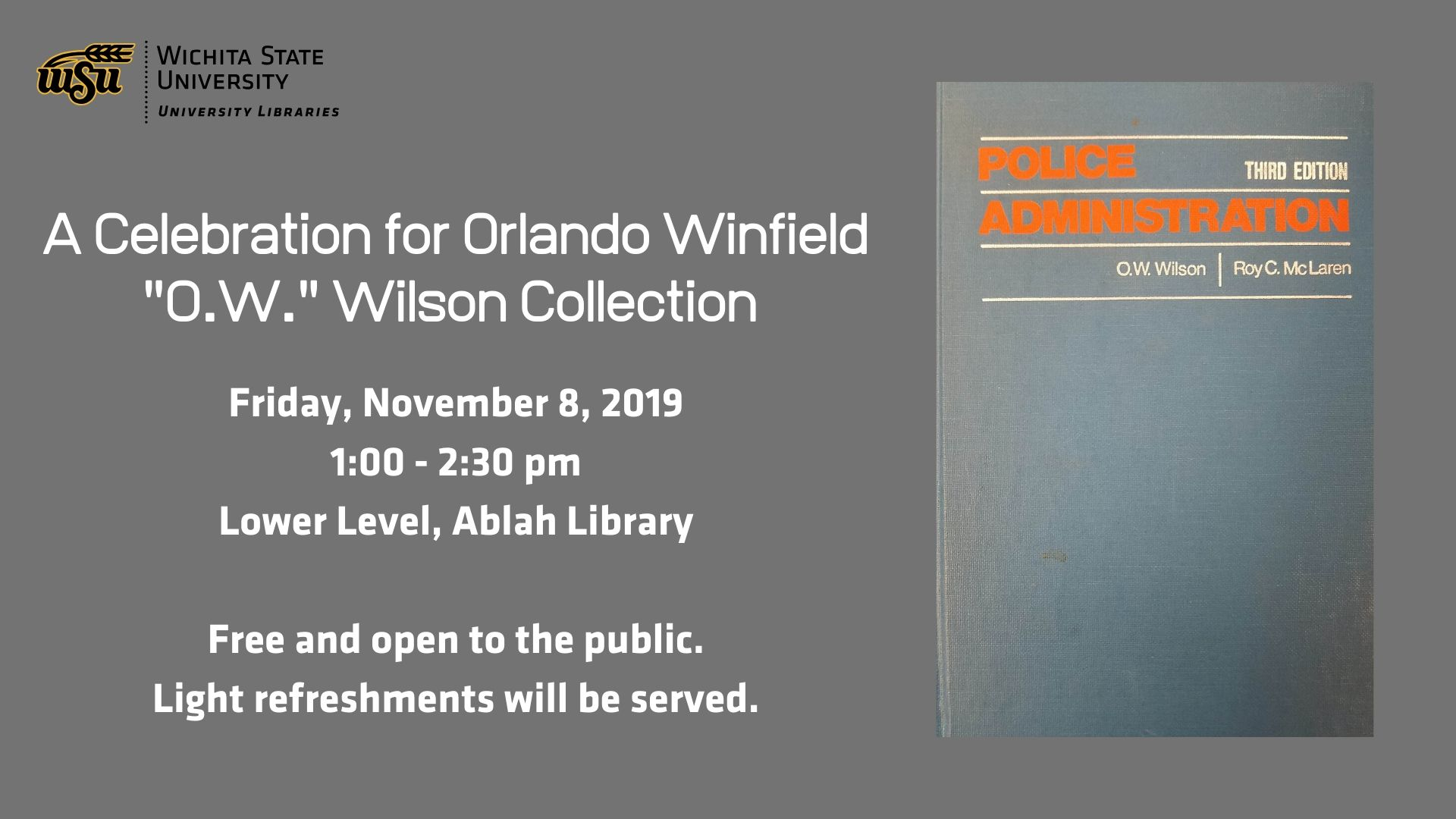 """A Celebration for the Orlando Winfield """"O.W."""" Wilson Collection"""