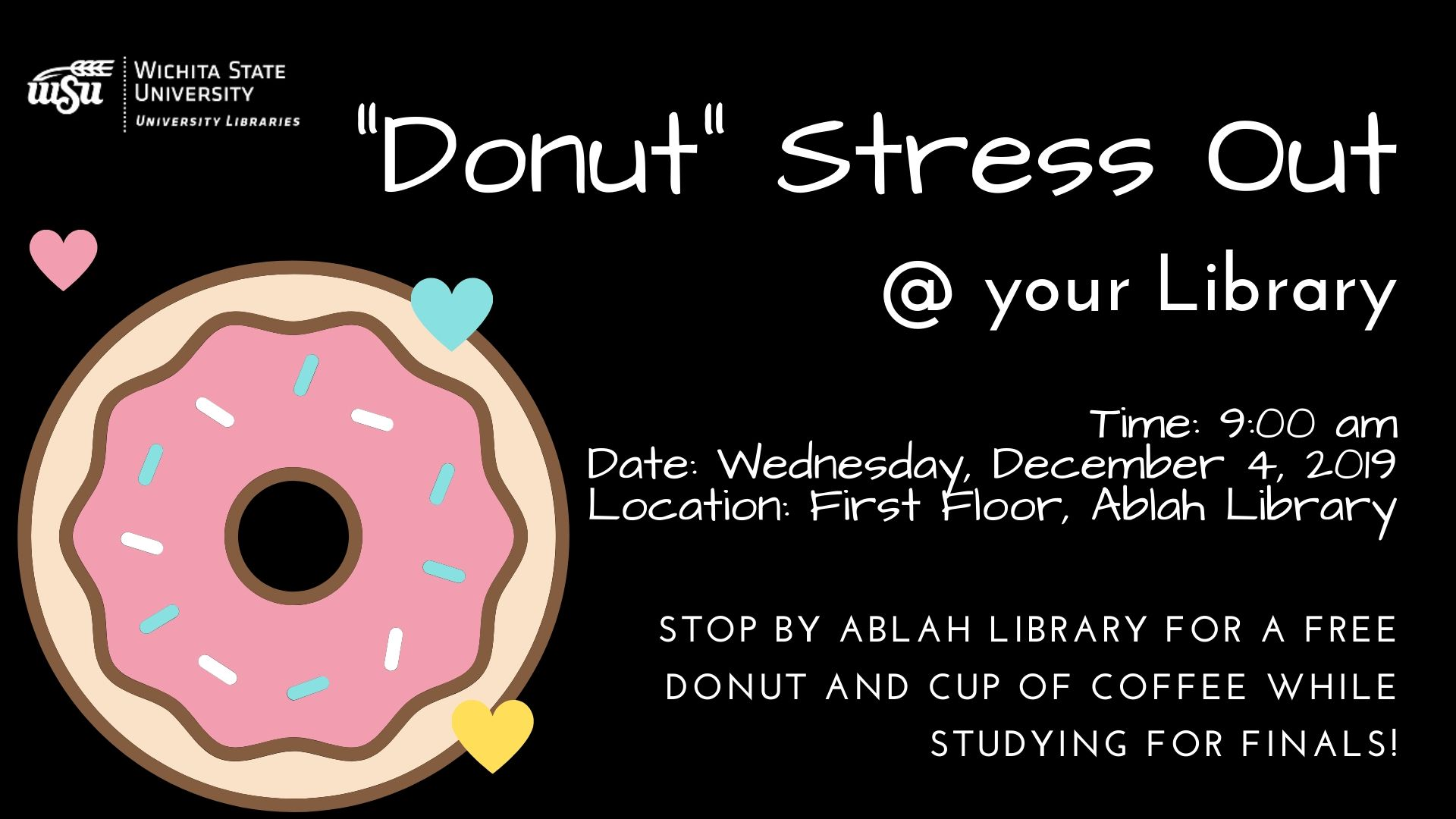 """""""Donut"""" Stress Out @ your Library"""