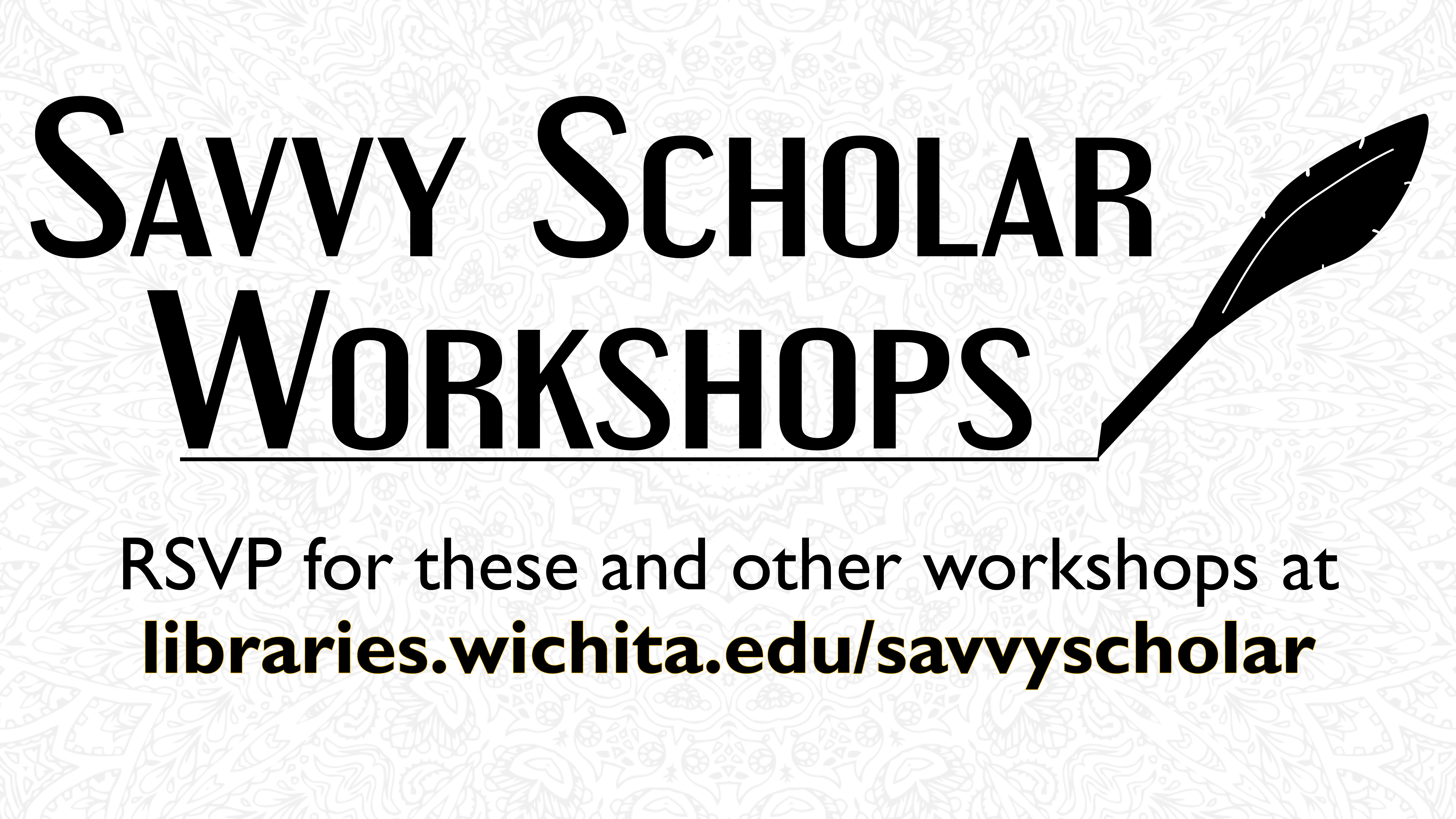 Savvy Scholar Workshops