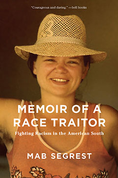 Mab Segrest: Memoir of a Race Traitor