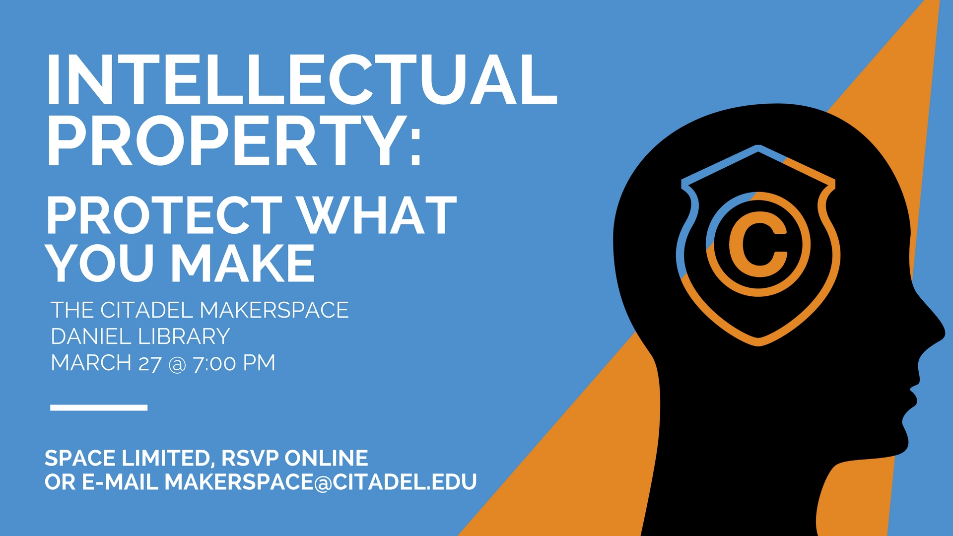 Makerspace Workshop: Intellectual Property: Protect What You Make